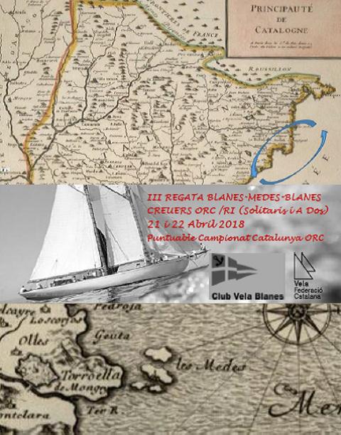 III Regata Blanes-Medes-Blanes (Creuers ORC /RI Solitaris i A Dos)