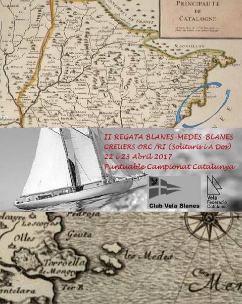 II Regata Blanes-Medes-Blanes (Creuers ORC/RI Solitaris i A Dos)