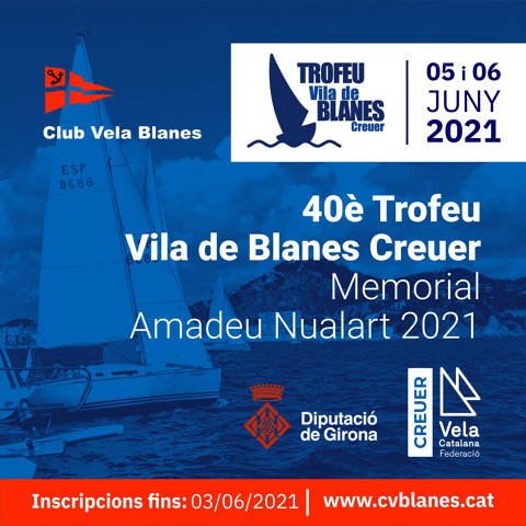 40 Trofeo Vila de Blanes Crucero-Memorial Amadeu Nualart 2021