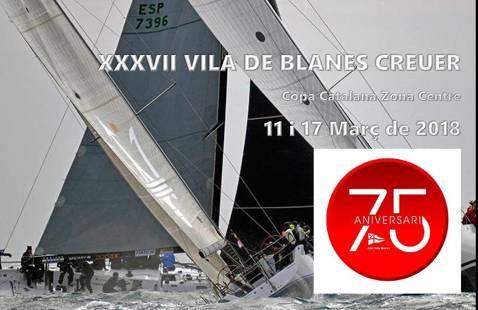 XXXVII Trofeu Vila Blanes Creuer-75è Aniversari CVB